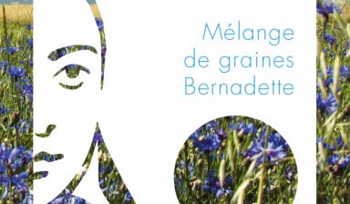 Un mélange de graines «Bernadette» spécialement crée pour Lourdes, 160 ans d'émotions