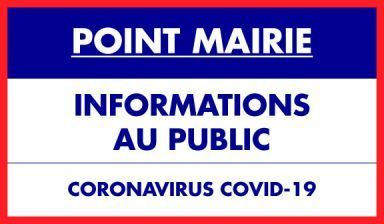 Point Mairie le 24/03/2020 - Informations au public