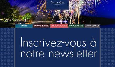 NOUVEAU : La newsletter Lourdes, ma ville