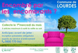 ENCOMBRANTS - 1er mercredi - Lourdes