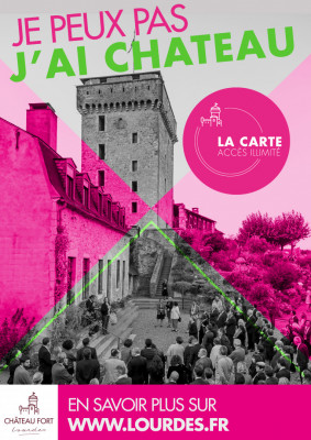 affiche carte acces illimite chateau fort lourdes